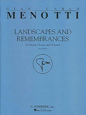 Menotti: Landscapes & Remembrances