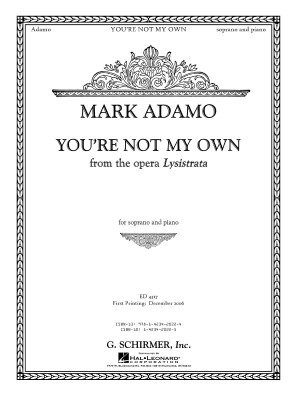 Mark Adamo: You're Not My Own (From Lysistrata)
