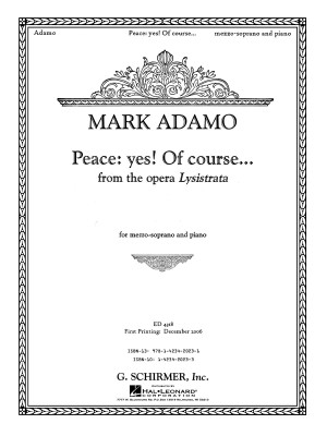 Mark Adamo: Peace: Yes! Of Course... (From Lysistrata)
