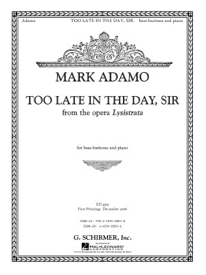Mark Adamo: Too Late In The Day, Sir (From Lysistrata)
