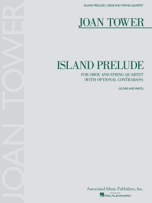Joan Tower: Island Prelude
