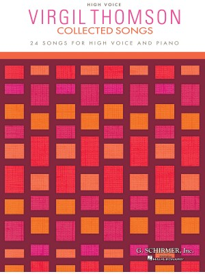 Virgil Thomson: Collected Songs - High Voice