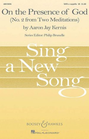 Aaron Jay Kernis: On the Presence of God