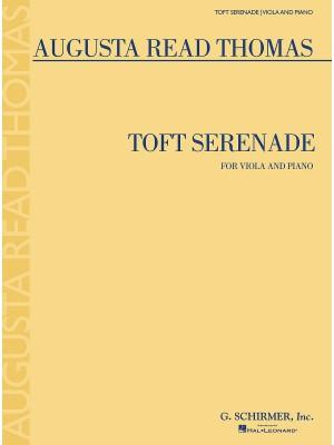 Augusta Read Thomas: Toft Serenade