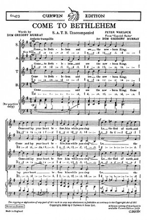 Peter Warlock: Come To Bethlehem SATB