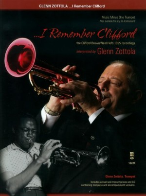 I Remember Clifford: The Clifford Brown/Neal Hefti 1955 Recordings
