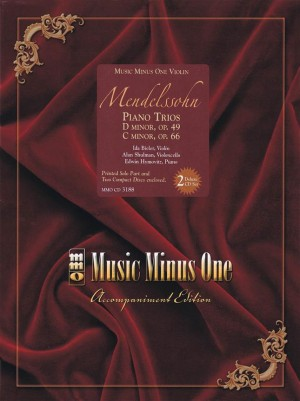 Felix Mendelssohn: Piano Trios In D Minor And C Minor (Violin)