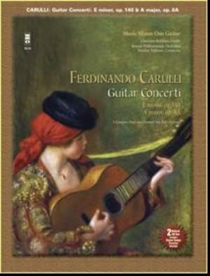 Ferdinando Carulli: Two Guitar Concerti (In E minor Op.140/In A Op.8)