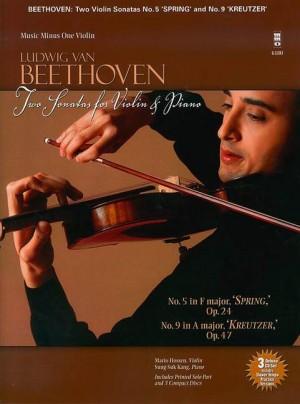 Ludwig Van Beethoven: Sonatas For Violin & Piano 'Spring' Op.24/'Kreutzer' Op.47