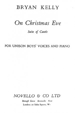 Bryan Kelly: On Christmas Eve Carol Suite