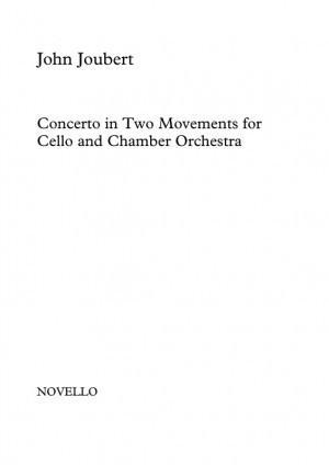 John Joubert: Concerto in Two Movements for Cello and Chamber Orchestra (Cello/Piano)