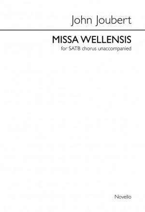 John Joubert: Missa Wellensis
