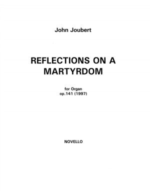 John Joubert: Reflections On A Martyrdom
