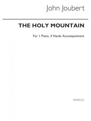 John Joubert: The Holy Mountain, Op.144 (Piano Duet Accompaniment)