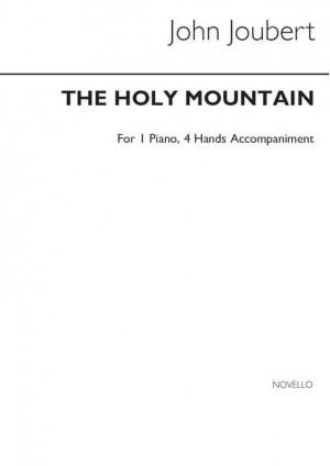 John Joubert: The Holy Mountain (Vocal Score)