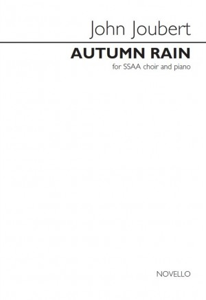 John Joubert: Autumn Rain (Vocal Score)
