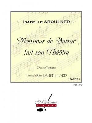Aboulker Monsieur De Balzac Fait Son Theatre Orchestra Full Score