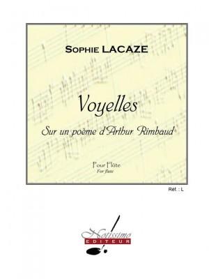 Sophie Lacaze: Voyelles - sur un poème d'Arthur Rimbaud