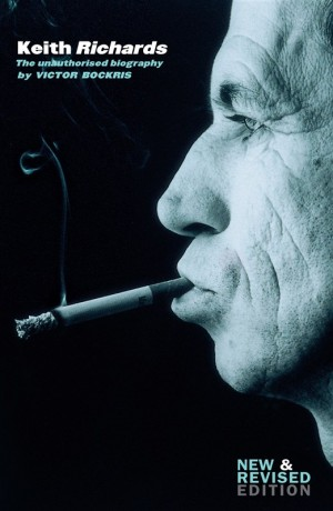 Keith Richards: The Unauthorised Biography (2013 Edition)