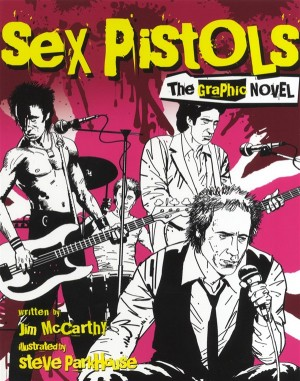 Sex Pistols: The Graphic Novel (Small Format)