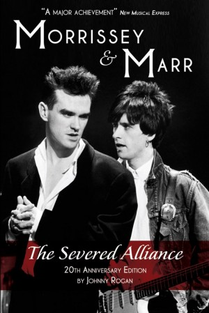 Morrissey & Marr: The Severed Alliance (Updated Edition)