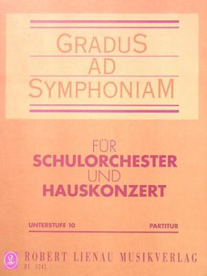 Gradus Ad Symphoniam Unterstufe Heft 10 Partitur