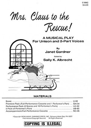 Janet Gardner: Mrs Claus To The Rescue! (Director's Score)
