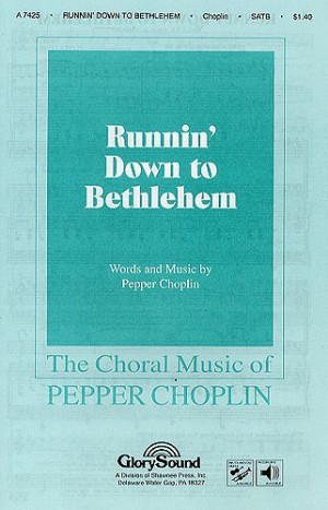 Pepper Choplin: Runnin' Down To Bethlehem