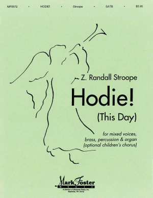 Z. Randall Stroope: Hodie! This Day