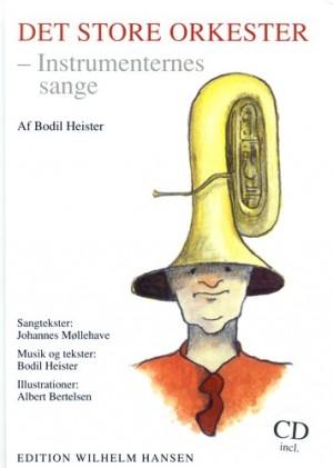 Bodil Heiser: Det Store Orkester - Bog & Cd