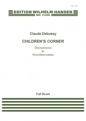 Claude Debussy: Children's Corner (Score) Arr.: Hans Abrahamsen Product Image