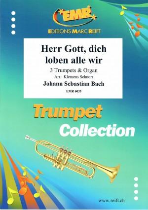 Bach: Herr Gott, dich loben alle wir from Cantata No 130