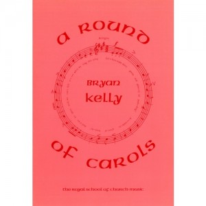 Kelly: A Round Of Carols