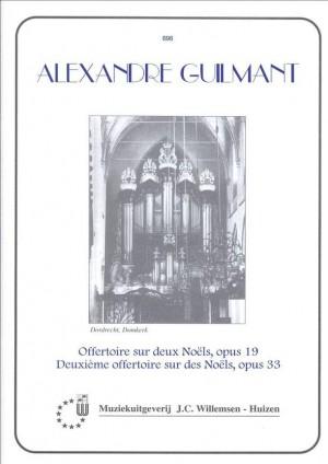 Guilmant: Offertoire sur deux Noëls, Op.19 & Deuxieme offertoire, Op.33
