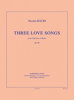Bacri: Three love songs, op. 96