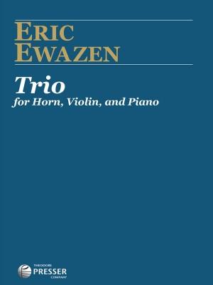 Ewazen E: Trio for Horn, Violin and Piano
