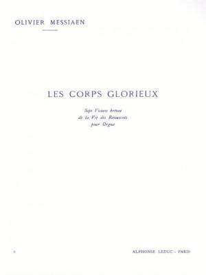 Olivier Messiaen: Les Corps glorieux Vol.2