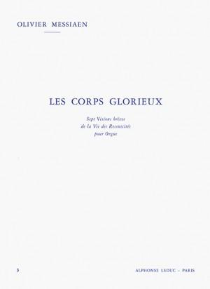 Olivier Messiaen: Olivier Messiaen: Les Corps Glorieux - Vol. 3