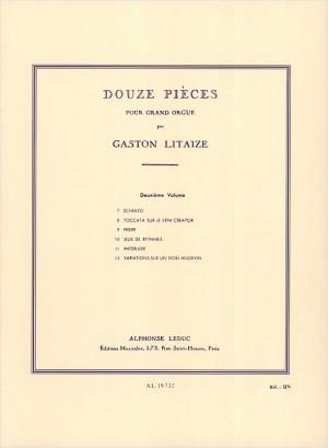 Gaston Litaize: Douze (12) Pièces pour Grand Orgue Vol. 2