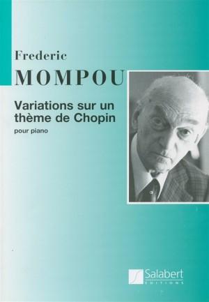 Mompou: Variations sur un Thème de Chopin