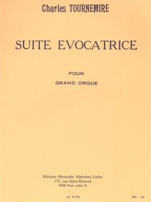 Charles Tournemire: Suite Evocatrice