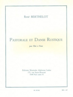 René Berthelot: Pastorale Et Danse Rustique