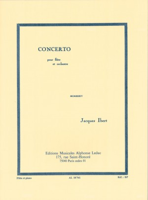 Jacques Ibert: Concerto For Flute And Orchestra