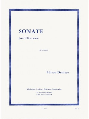 Edison Denisov: Sonata For Solo Flute