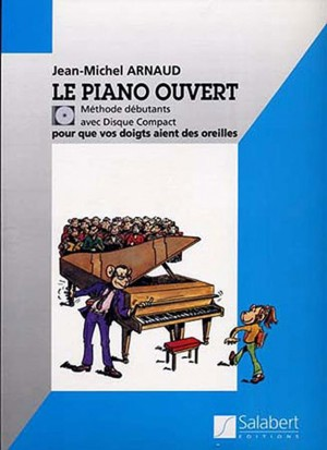 Arnaud: Le Piano ouvert, Method