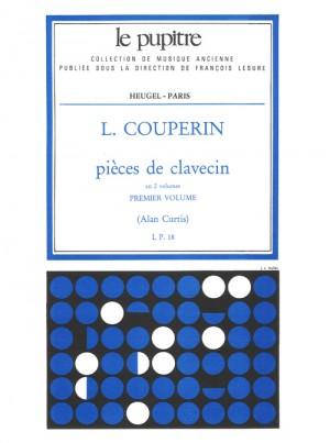 Louis Couperin: Pièces de clavecin Volume 1