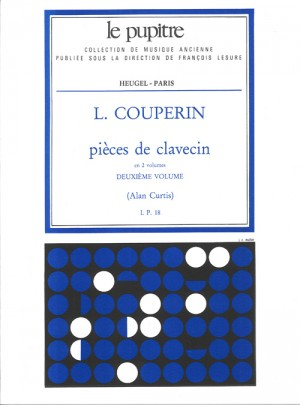 Louis Couperin: Pièces de clavecin Volume 2