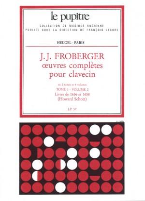 Johann Jakob Froberger: Oeuvres Complètes Pour Clavecin Book 1 Vol.2