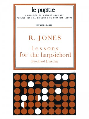 Jones: Lessons fot the harpsichord (pièces de clavecin)