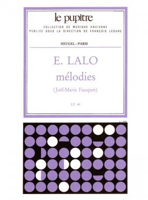 Edouard Lalo: Mélodies [Lp69]